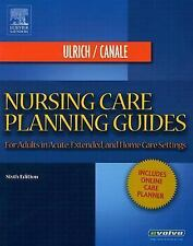 Nursing Care Planning Guides: For Adults in Acute, Extended and Home Care Settin