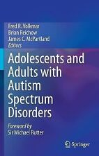 Adolescents and Adults with Autism Spectrum Disorders (2014, Hardcover)