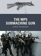 Weapon: The MP5 Submachine Gun 35 by Leroy Thompson (2014, Paperback)