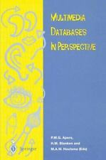 Multimedia Databases in Perspective by M. A. W. Houtsma and P. M. G. Apers...