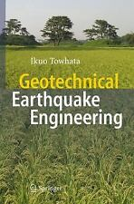 Geotechnical Earthquake Engineering by Ikuo Towhata (2008, Hardcover)