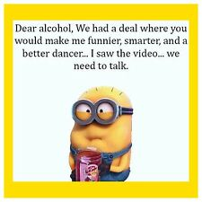 4x4 FRIDGE MAGNET SILLY MEME FUNNY MINION HUMOR Dear Alcohol