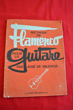 Methode de flamenco pour la guitare par Jose de Valencia Paul Beuscher
