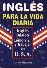 Ingles para la Vida Diaria by Jesus Ituarte (2003, Paperback)