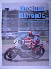 On Two Wheels -  Motorcycle Magazine Volume 5 - Issue No.75 - **FREE POSTAGE**