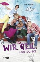 """Peters, Ole - Wir. Geil.: ... und du so? - """"Berlin - Tag & Nacht"""""""