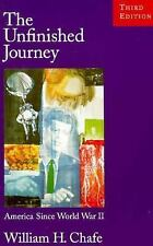 The Unfinished Journey: America Since World War II Chafe, William H. Paperback
