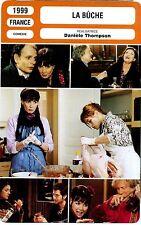 Fiche Cinéma. Movie Card. La bûche (France) Danièle Thompson 1999