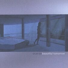 Beautiful Tomorrow by Blue Six (CD, Jan-2002, Astralwerks)