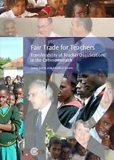 Fair Trade for Teachers: Transferability of Teacher Qualifications in the Common