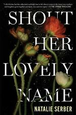 Shout Her Lovely Name-ExLibrary