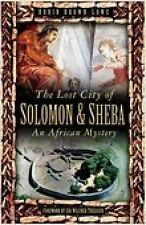 Lost City of Solomon and Sheba, Brown-Lowe, New Book