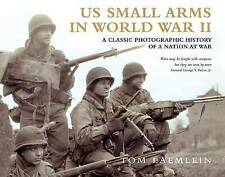 Us Small Arms in World War II: A Pictorial History (General Military), Laemlein,