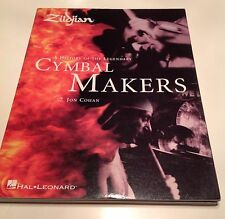 Zildjian's 'Cymbal Makers' Book - Signed!! Tags: RARE/EAK/PROTOTYPE/CUSTOM/HH