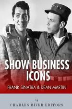 Frank Sinatra and Dean Martin: Show Business Icons by Charles River Charles...