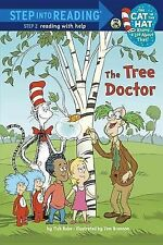 Tree Doctor (Dr. Seuss/Cat in the Hat) by Tish Rabe (Paperback)