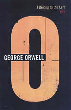 I Belong To The Left: 1945 (The Complete Works of George Orwell), Orwell, George