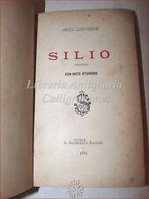 TEATRO: Angelo Livio Ferreri, SILIO Tragedia con note storiche 1885 ROMA