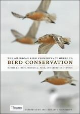 The American Bird Conservancy Guide to Bird Conservation-ExLibrary