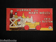 ENID BLYTON: Hurrah for Mary Mouse 1949-1st, Vintage Cartoon Strip Book, Illust