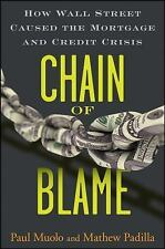 Chain of Blame: How Wall Street Caused the Mortgage and Credit Crisis-ExLibrary