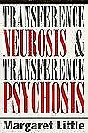 Transference Neurosis and Transference Psychosis, Little, Margaret, Good Book