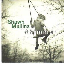(CE268) Shawn Mullins, Shimmer - 1998 DJ CD