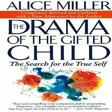 The Drama of the Gifted Child: The Search for the True Self, Revised Edition - M