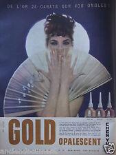 PUBLICITÉ 1958 CHEN YU GOLD OPALESCENT 24 CARATS SUR VOS ONGLES - ÉVENTAIL - AD