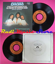 LP 45 7'' BEE GEES Stayin'alive If i can't have you 1977 france RSO no cd mc dvd