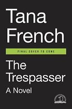 The Trespasser by Tana French (2016, Hardcover)