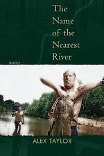 The Name of the Nearest River: Stories (Linda Bruckheimer Series in Kentucky Lit