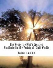 The Wonders of God's Creation Manifested in the Variety of Eight Worlds by...