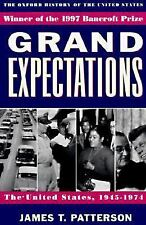 Oxford History of the United States Ser.: Grand Expectations : The United...