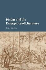 Pindar and the Emergence of Literature by Boris Maslov (2015, Hardcover)