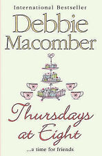 Debbie Macomber Thursdays at Eight (MIRA) Very Good Book