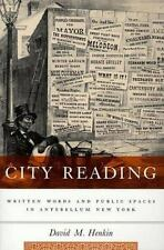 City Reading: Written Words and Public Spaces in Antebellum New York (-ExLibrary