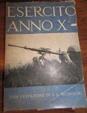 Esercito anno X con prefazione di S.E. Mussolini