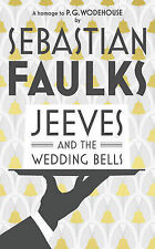 Faulks, Sebastian Jeeves and the Wedding Bells Very Good Book