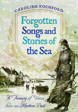 Dimenticata Canzoni e storie del mare, Caroline Rochefort, NUOVO