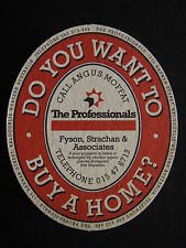 DO YOU WANT TO BUY A HOME THE PROFESSIONALS FYSON STRACHAN & ASSOCIATES COASTER