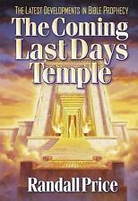 The Coming Last Day's Temple, Price, Randall, Good Book