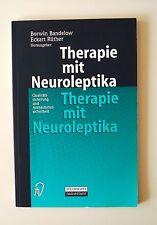 Therapie mit Neuroleptika von Borwin Bandelow und Eckart Rüther (2000, Taschenbu