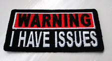 P1 Warning I Have Issues,,, Funny Humour Iron Patch Motorcycle Laugh Biker