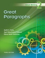 Great Paragraphs by Keith S. Folse, Elena Vestri Solomon and April Muchmore-Voko