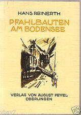 He Pfahlbauten am Bodensee Hans Reinerth 1970 Volkstum Vor- u Frühgeschichte