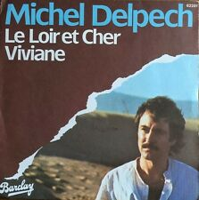 Michel Delpech - Le Loir et Cher - 45T vinyl (Single)