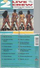 CD--THE  LIVE CREW LUKE'S SIDE -A---AS NASTY AS THEY WANNA BE