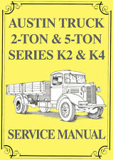 AUSTIN TRUCK 2 & 5 Ton, K2 & K4 Series WORKSHOP MANUAL
