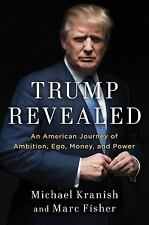 NEW - Trump Revealed: An American Journey of Ambition, Ego, Money, and Power